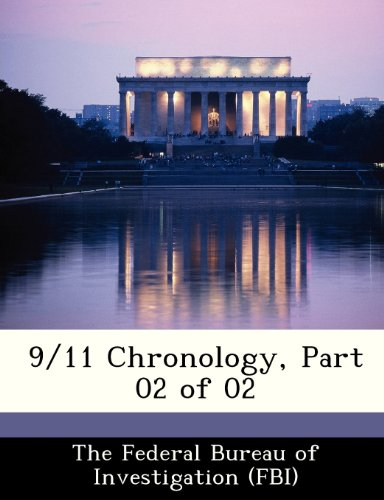 9/11 Chronology, Part 02 of 02