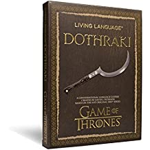 Living Language Dothraki: A Conversational Language Course Based on the Hit Original HBO Series Game of Thrones (Living Language Courses)