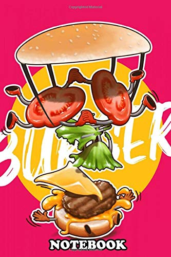 """Notebook: This Illustration Inspired By How We Make Burger By Sta , Journal for Writing, College Ruled Size 6\"""" x 9\"""", 110 Pages"""