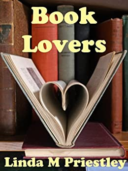 Book Lovers by [Priestley, Linda M ]