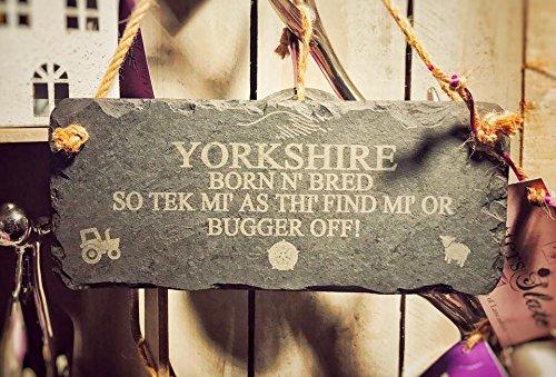 Yorkshire Zitat hängen Slate Schild mit Seil-25x 12cm, Yorkshire geboren N SO Tek Mi gezüchtet, als Spielmöglichkeiten Finden Mi Oder Bugger Off - Gezüchtet 12