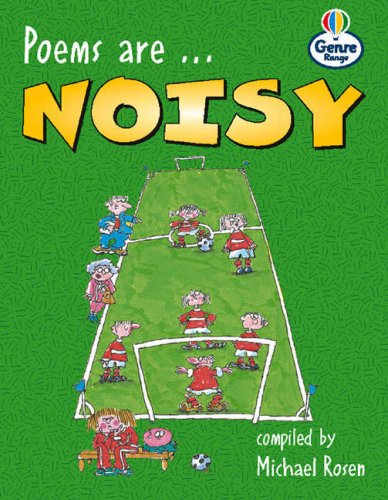 Genre Range: Competent Readers: Poems are Noisy (Pack of Six) (LITERACY LAND)