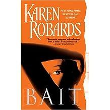 Bait by Karen Robards (2005-05-31)