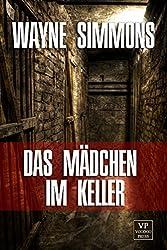 Das Mädchen im Keller: Psychothriller (German Edition)