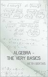 Algebra - The Very Basics