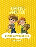 Hansel & Gretel. Ediz. a colori: 1