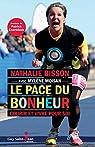 Le Pace du Bonheur. Courir et Vivre pour Soi par Nathalie