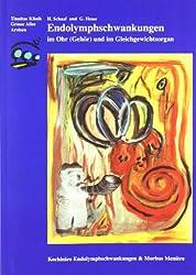 Endolymphschwankungen im Ohr (Gehör) und im Gleichgewichtsorgan: Kochleäre Endolymphschwankungen und Morbus Menière. Schwankender Hörverlust, tief ... anfallsweisen Schwindel (Arolser Schriften)