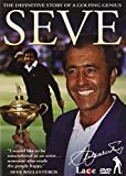 Seve - the Official Story of a Golfing Genius [Import anglais]