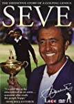 Seve - the Official Story of a Golfin...