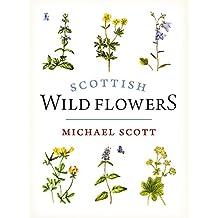 Scottish Wild Flowers (Mini Guide)