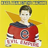 Evil Empire by Rage Against The Machine -