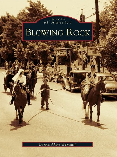 Blowing Rock (Images of America) (English Edition)