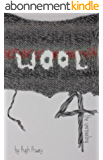 Wool 4 - The Unraveling (Silo series) (English Edition)