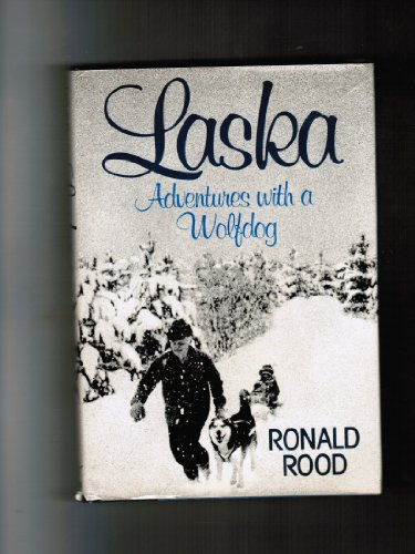 Laska: Adventures with a wolfdog