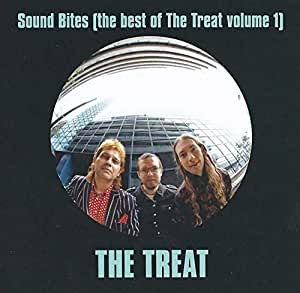 Sound Bites (The Best Of The Treat Volume 1)