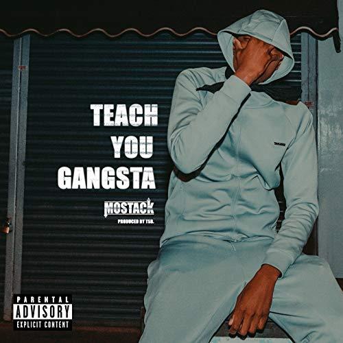 Teach You Gangsta [Explicit]