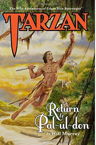 Tarzan: Return to Pal-ul-don: Volume 1 (The Wild Adventures of Tarzan)