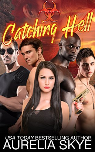 Catching Hell (Hell Virus Book 1)