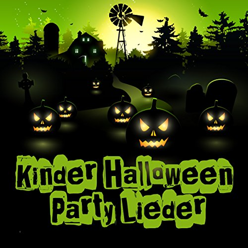 Kinder Halloween Party Lieder ()