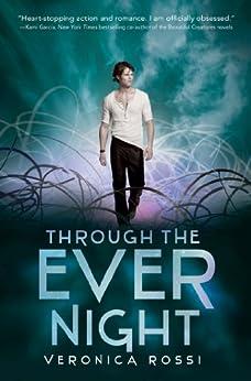 Through the Ever Night (Under the Never Sky)