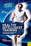 Image de Healthy Intelligent Training: The Proven Principles of Arthur Lydiard (English Edition)