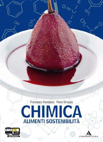 Chimica, alimenti, sostenibilità. Per la 2ª classe degli Ist. professionali e tecnici. Con espansione online