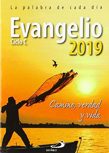 Evangelio 2019 letra grande: Camino, Verdad y Vida. Ciclo C (Evangelios y Misales) por Equipo San Pablo