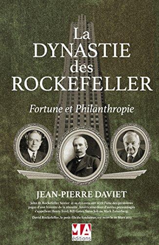 La dynastie des Rockefeller par Jean-Pierre Daviet