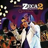 Acústico Zeca Pagodinho II - Gafieira (Live)