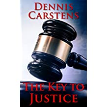 The Key to Justice (A Marc Kadella Legal Mystery Book 1) (English Edition)