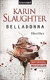 Belladonna: Thriller (Grant-County-Serie 1)