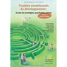 Troubles envahissants du développement : guide de stratégies psychoéducatives : Tome 2, Enfants verbaux