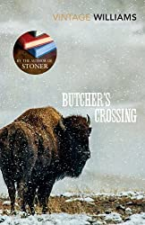 [Butcher's Crossing] (By: John Williams) [published: December, 2013]