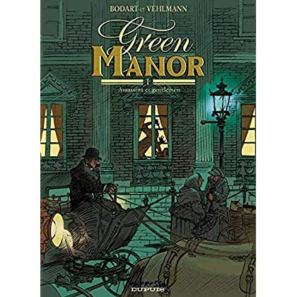 Green Manor - tome 1 - Assassins et gentlemen