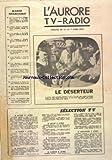 AURORE TV RADIO (L') du 01/04/1974 - SELECTION RADIO - SELECTION TELE - LE DESERTEUR PAR ALAIN BOUDET DE JEAN GIONO - AVEC MAURICE GARREL ET FIDANZA
