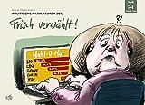 Frisch verwählt - Politische Karikaturen 2013 (Cartoon-Jahresbände)