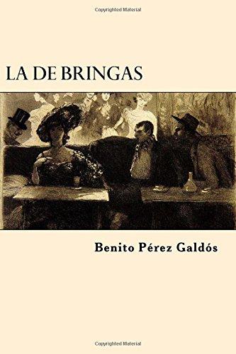 La de Bringas por Benito Perez Galdos