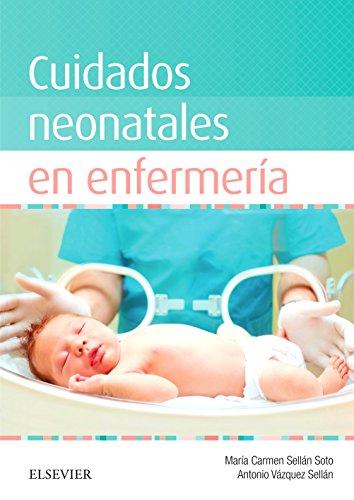 Cuidados neonatales en enfermería eBook: María del Carmen Sellán ...