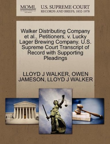 walker-distributing-company-et-al-petitioners-v-lucky-lager-brewing-company-us-supreme-court-transcr