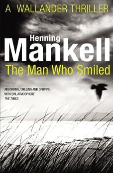The Man Who Smiled: Kurt Wallander (English Edition)