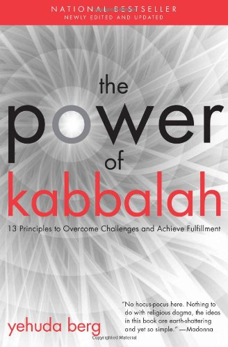 Power of Kabbalah: 13 Principles to Overcome Challenges & Achieve Fulfillment por Yehuda Berg