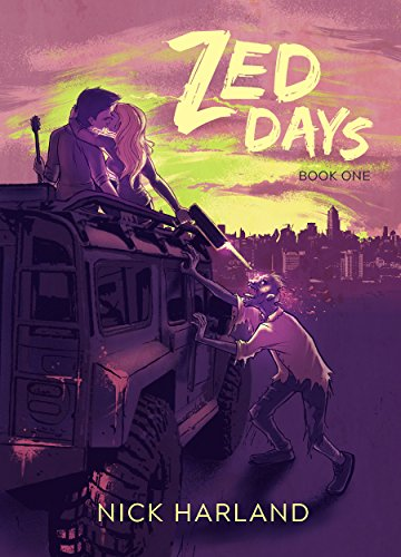 Zed Days: Book one