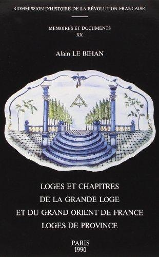 Loges et chapitres de la Grande Loge et du grand Orient de France