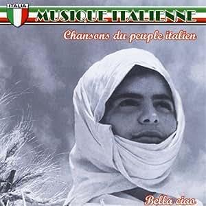Musique italienne - Chansons du peuple italien