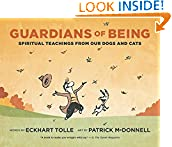#4: Guardians of Being: Spiritual Teachings from Our Dogs and Cats