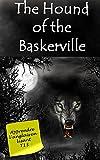 Sherlock Holmes - Le chien des Baskerville (Annoté): Livre bilingue (Apprendre l'anglais en lisant Book 13) (English Edition)