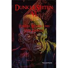 Dunkle Seiten VI: Horror, Mystery & Dark-Fantasy