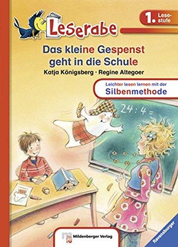 Das kleine Gespenst geht in die Schule (Leserabe mit Mildenberger Silbenmethode)