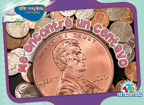 Me encontre un centavo / Found a Penny (Happy Reading Happy Learning Spanish)